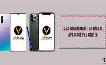 Cara Download dan Install Aplikasi PKV Games