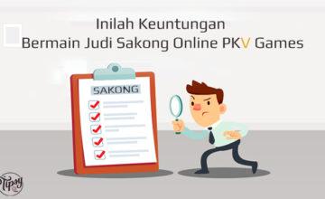 Inilah Keuntungan Bermain Judi Sakong Online PKV Games